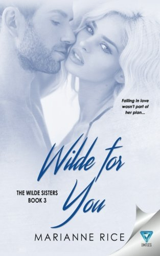 Wilde For You (The Wilde Sisters) (Volume 3)