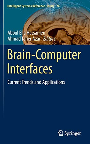 Brain-Computer Interfaces: Current Trends and Applications (Intelligent Systems Reference Library)