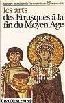 Histoire mondiale de l'art, tome 2 : Les arts des Etrusques à la fin du Moyen Age par Upjohn