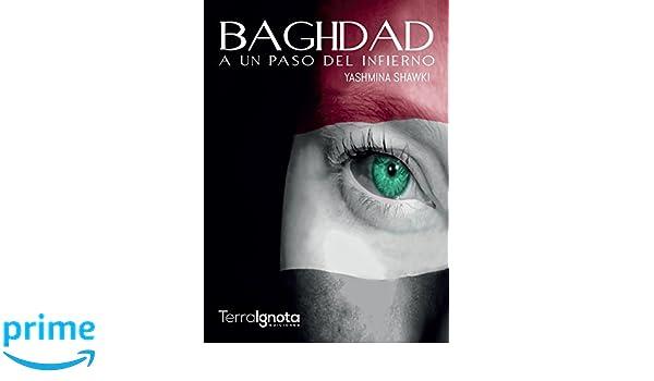 A un paso del infierno: Amazon.es: Yashmina Shawki: Libros