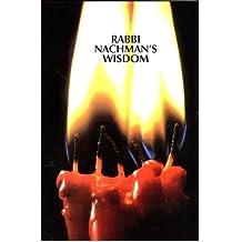 Rebbe Nachman's Wisdom