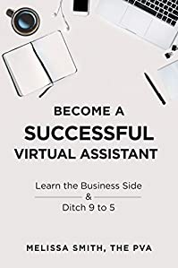 Become A Successful Virtual Assistant by Melissa Smith ebook deal