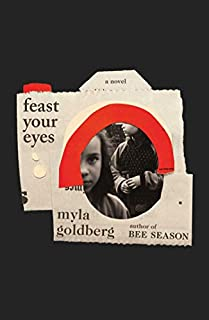 Book Cover: Feast Your Eyes: A Novel