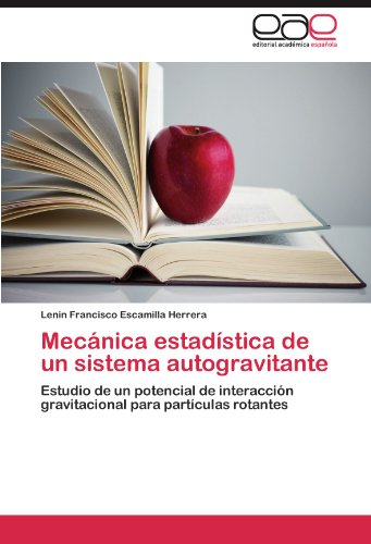 Descargar Libro Mecánica Estadística De Un Sistema Autogravitante Escamilla Herrera Lenin Francisco
