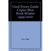 Used Prices Guide Copier Blue Book-Winter 1999/2000