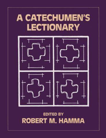 Cover Lectionary - A Catechumen's Lectionary [Paperback] [1988] (Author) Robert M. Hamma