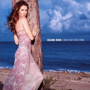 New Day Has Come - Australian Version by Dion, Celine (2002-05-07) (Celine Dion A New Day Has Come Cd)