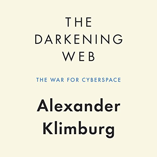 The Darkening Web: The War for Cyberspace cover