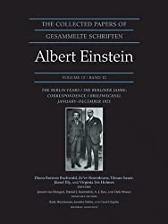 The Collected Papers of Albert Einstein, Vol. 12: The Berlin Years - Correspondence, January-December 1921