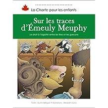 Sur les traces d'Émeuly Meuphy: Le droit à l'égalité entre les filles et les garçons