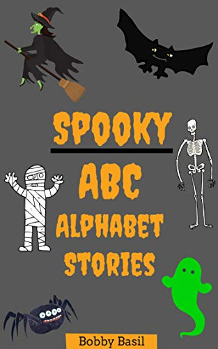 Spooky ABC Alphabet Stories: Preschool and Kindergarten Halloween Books to Read -