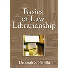 Basics of Law Librarianship (Haworth Series in Special Librarianship)
