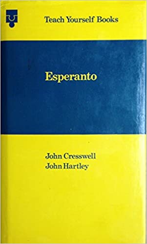 Esperanto: A Complete Course for Beginners (3rd Edition) (Teach Yourself)