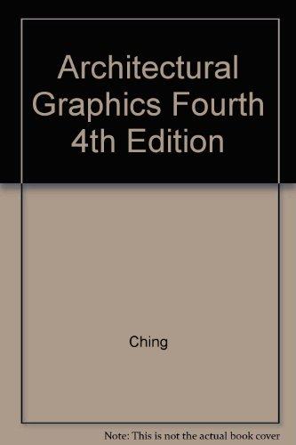 Architectural Graphics Fourth 4th Edition