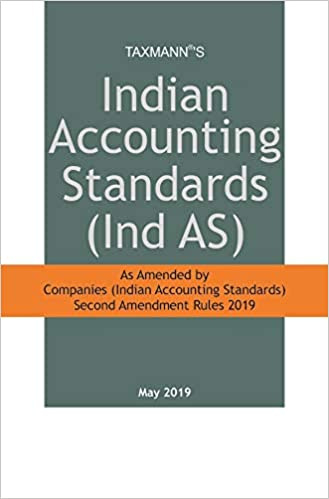 Indian Accounting Standards (Ind AS) (May 2019 Edition)