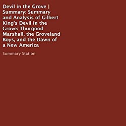 Summary and Analysis of Gilbert King's Devil in the Grove