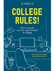 College Rules!, 4th Edition: How to Study, Survive, and Succeed in College