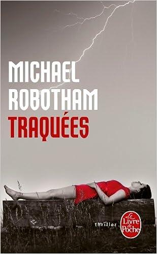 Traquées - Robotham Michael