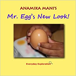 Mr. Egg's New Look!: Everyday Exploration