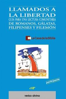 Llamados a la libertad: Romanos, Gálatas, Filipenses y Filemón (Libro del participante)