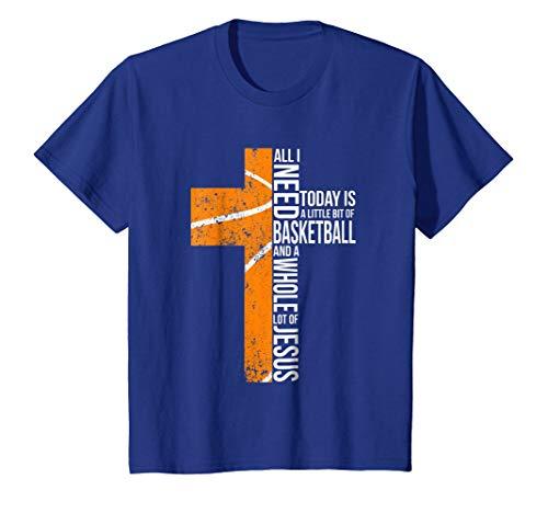Basketball All I Need Today T-shirt