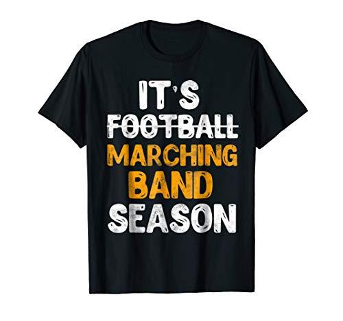 It's Marching Band Season T-Shirt Not Football Funny Music