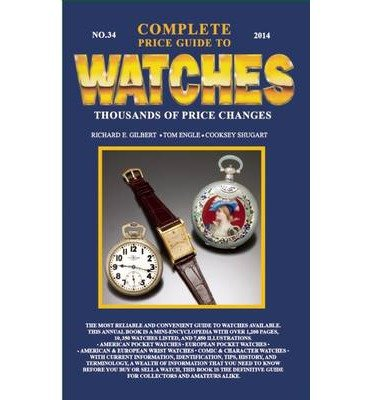 Download Complete Price Guide to Watches 2014 (Paperback) - Common pdf