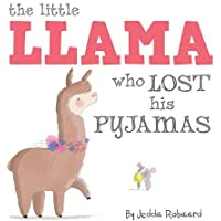 The Little Llama Who Lost His Pyjamas