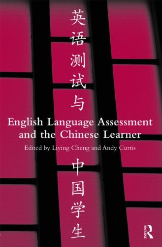 English Language Assessment and the Chinese Learner by Routledge