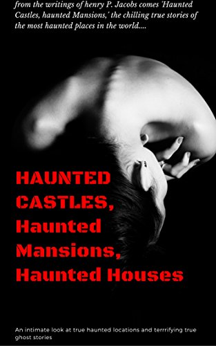 HAUNTED CASTLES MANSIONS HOUSES intimate ebook product image