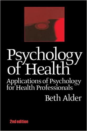 Book Psychology of Health 2nd Ed: Applications of Psychology for Health Professionals