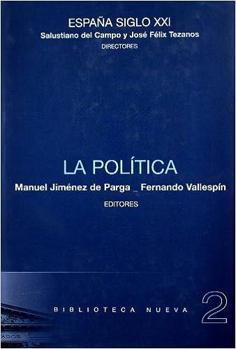 La política (Biblioteca España Siglo XXI): Amazon.es: Jiménez de Parga, Manuel: Libros