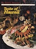 The Honolulu Advertiser's Tase of Hawaii Cookbook, Cooke, Mary, 0897301587