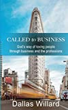 Called to Business: God's way of loving people