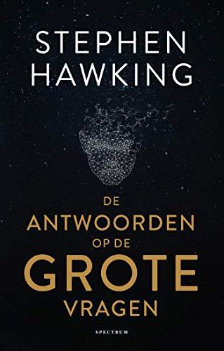 De antwoorden op de grote vragen (Dutch Edition) por Stephen Hawking