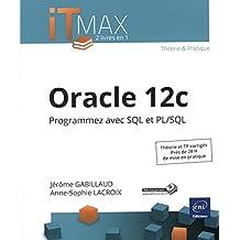 Oracle 12c - Programmez avec SQL et PL/SQL