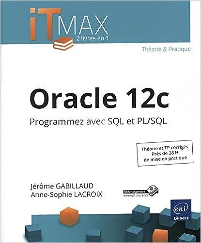 Livres gratuits Oracle 12c - Programmez avec SQL et PL/SQL epub pdf