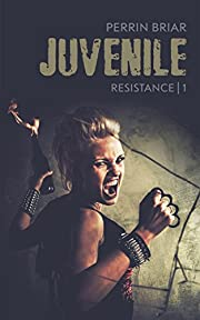 Juvenile (Resistance Book 1)