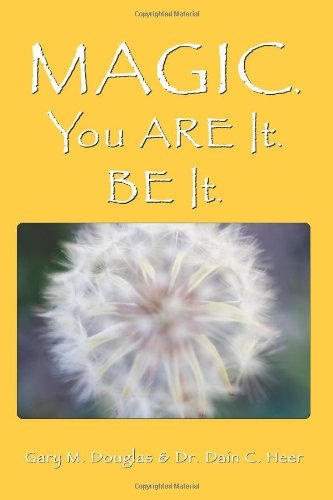 Magic. You Are It. Be It pdf