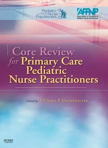 Core Review for Primary Care Pediatric Nurse Practitioners, 1e by Mosby