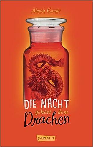 """Vaizdo rezultatas pagal užklausą """"Die Nacht gehört dem Drachen von Alexia Casale"""""""