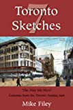 img - for Toronto Sketches 7: The Way We Were (No. 7) book / textbook / text book