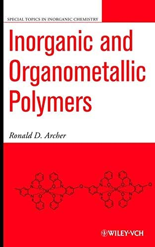 Inorganic and Organometallic Polymers (Special Topics in Inorganic Chemistry)