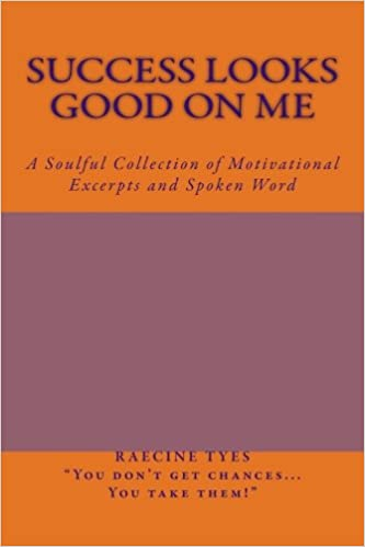 Success Looks Good on Me: A Soulful Collection of