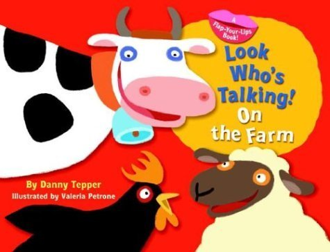 Look Who's Talking! On the Farm Hardcover – January 25, 2005