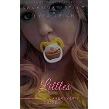 Littles: a Caregiver's Guide (BDSM Guides 101 Book 2)