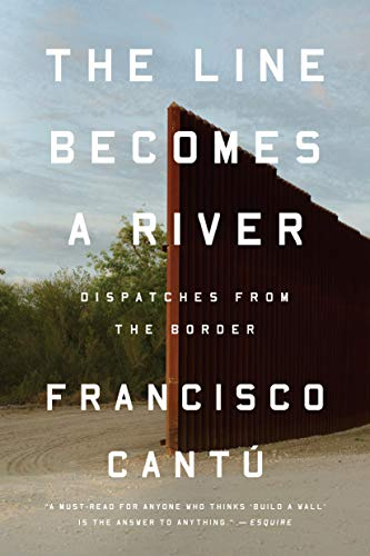 - The Line Becomes a River: Dispatches from the Border