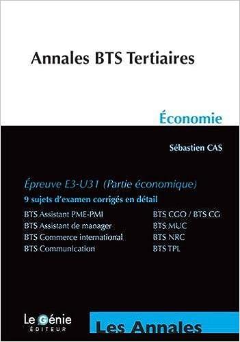Livres gratuits Economie BTS Tertiaires : Epreuve E3-U31 (partie économique) pdf, epub ebook