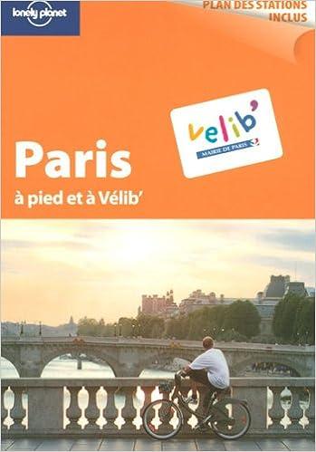 Paris : A pied et à Vélib' epub pdf