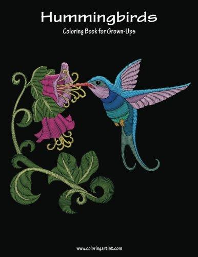 Hummingbirds Coloring Book for Grown-Ups 1 (Volume 1) - Hummingbird Wings
